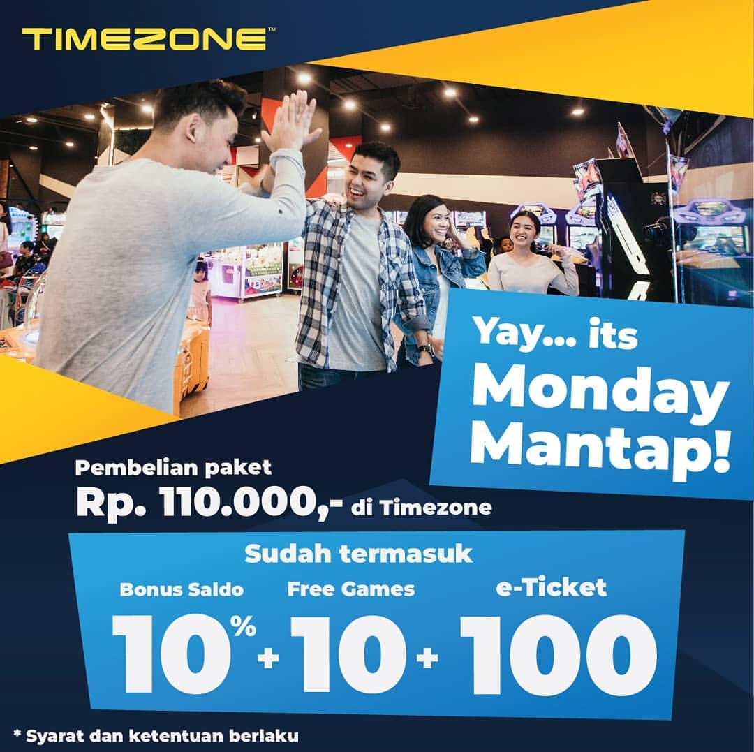 TIMEZONE Promo Monday Mantap Dapatkan Bonus saldo 10%+10 Free Games+100 E-Ticket