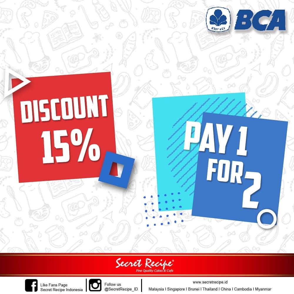 Diskon SECRET RECIPE Promo Pay 1 for 2 dan Diskon 15% dengan KARTU BCA
