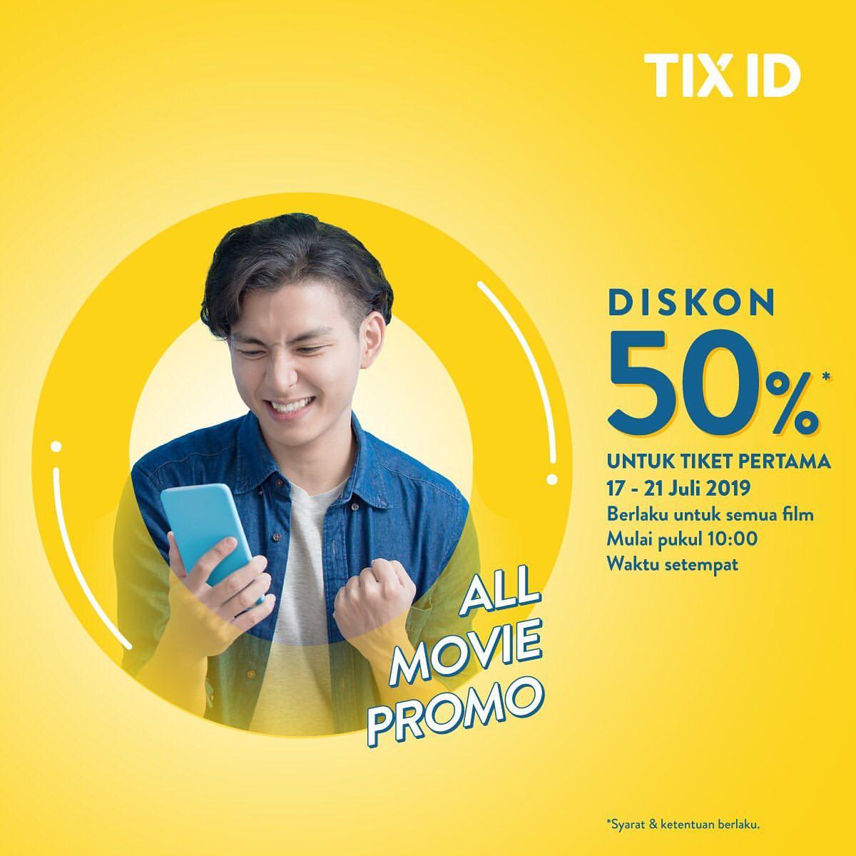 Diskon TIX.ID Promo Diskon 50% Untuk Tiket Pertama Semua Film