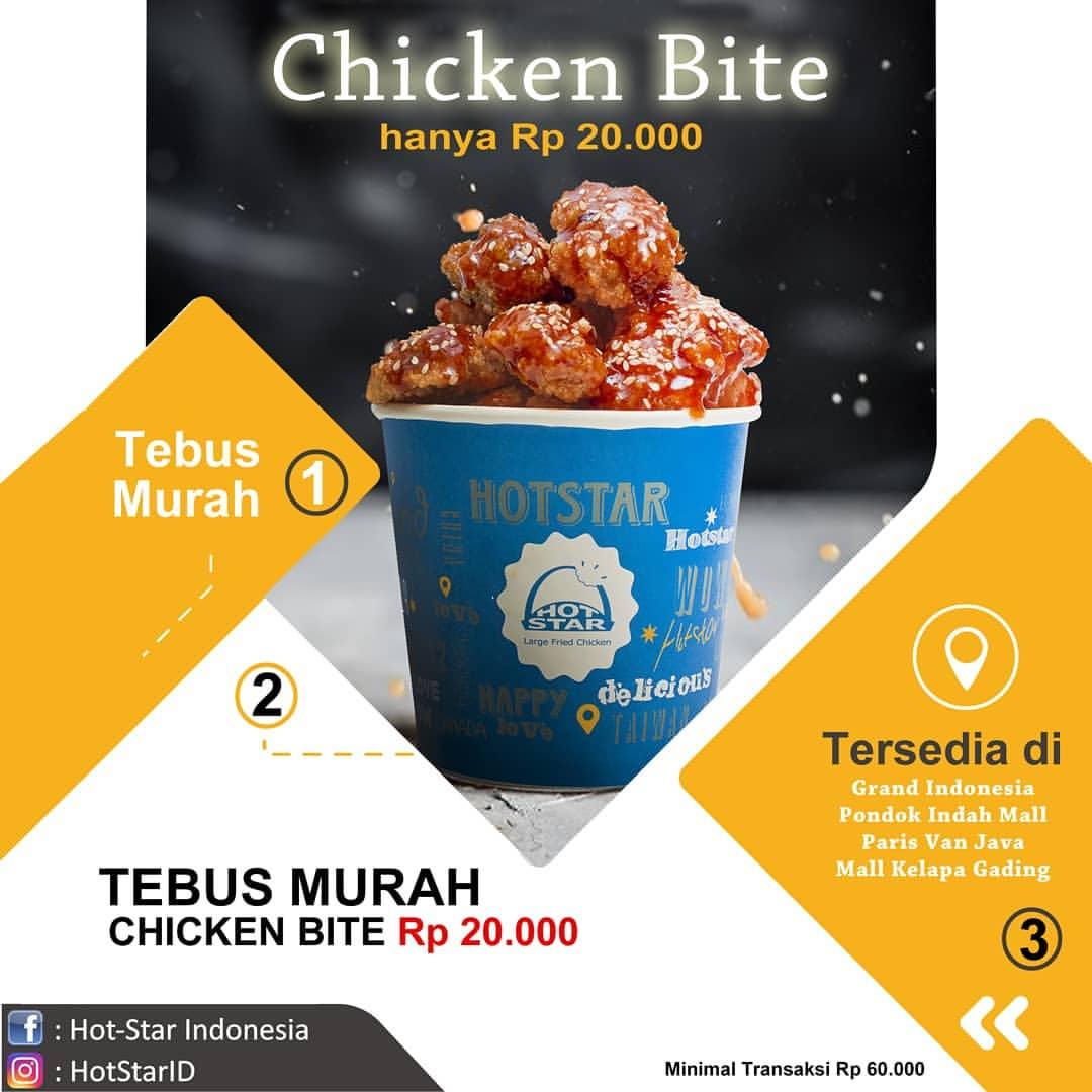 HOT STAR Promo Chicken Bite Hanya Rp.20.000 Dengan Minimal Transaksi Rp.60.000