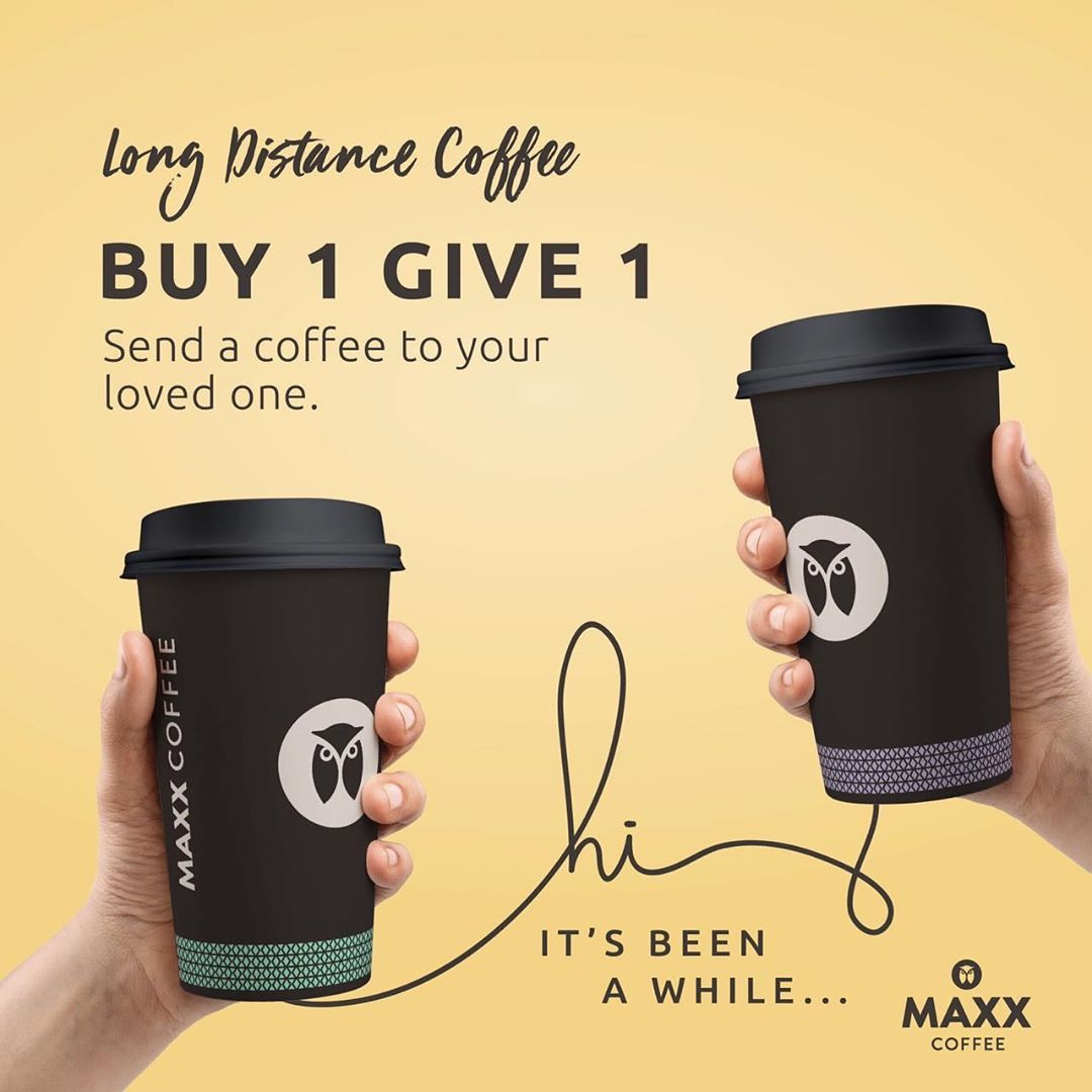 MAXX COFFEE Promo – Buy 1 Give 1