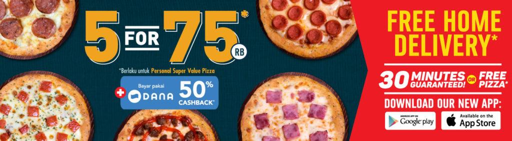 Diskon DOMINO'S PIZZA Promo 5 Pizza cuma Rp.75.000