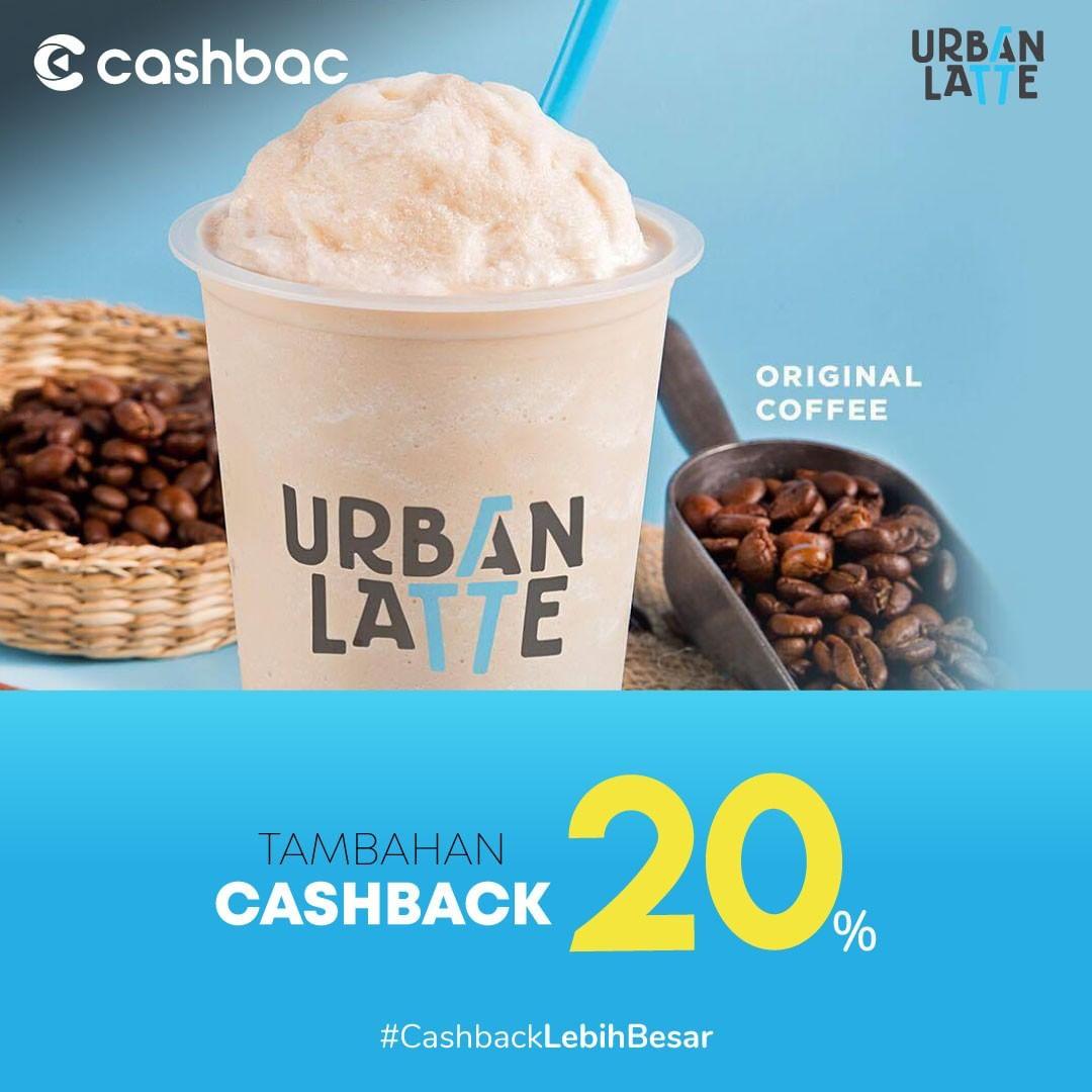 URBAN LATTE Promo Tambahan Cashback 20% dengan Cashbac