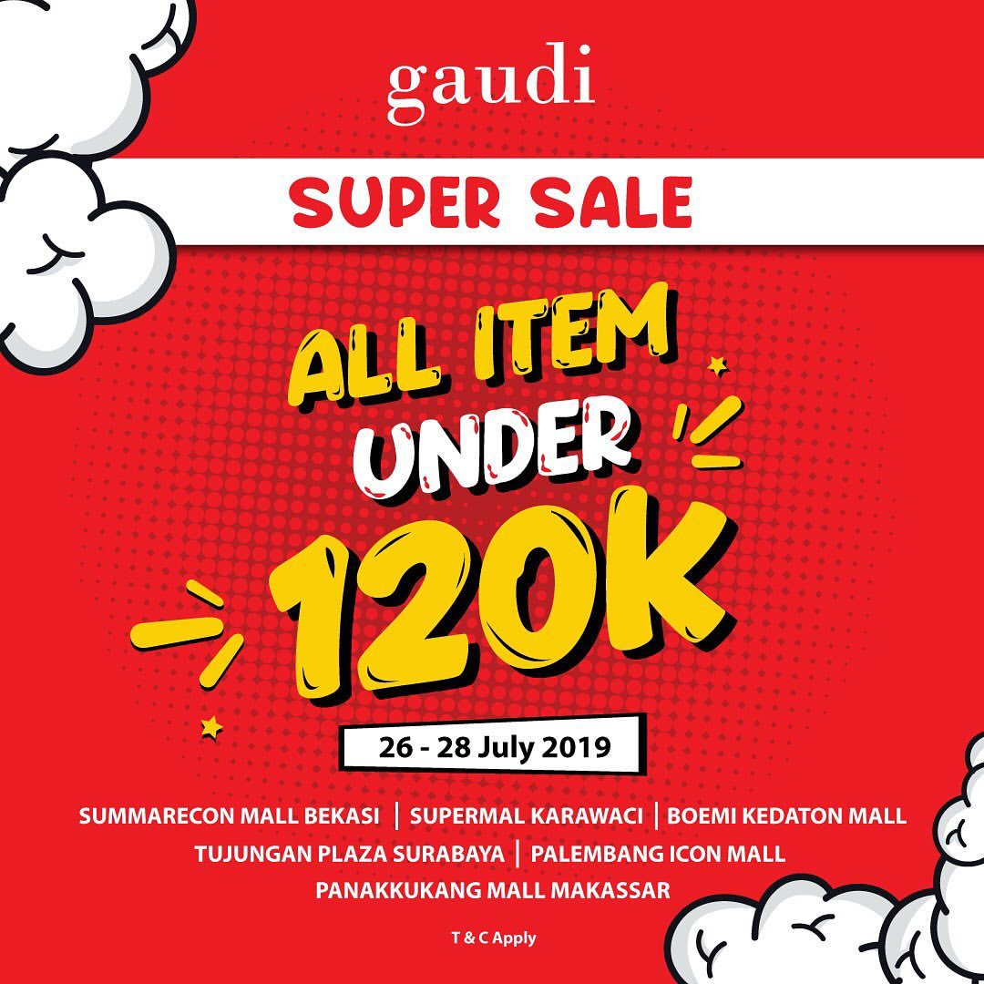 GAUDI Promo SUPER SALE, All Item Under 120 K*