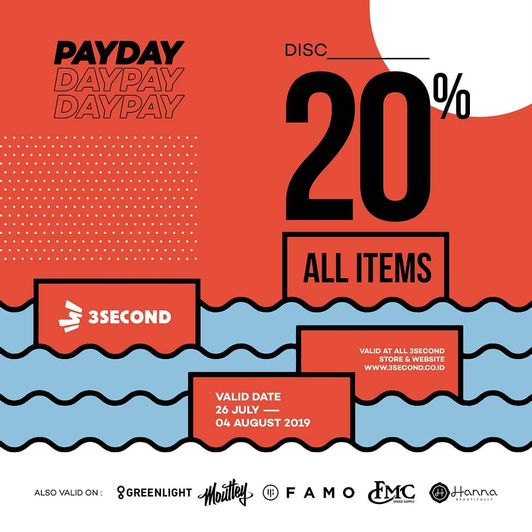 3SECOND Promo Payday Disc 20%