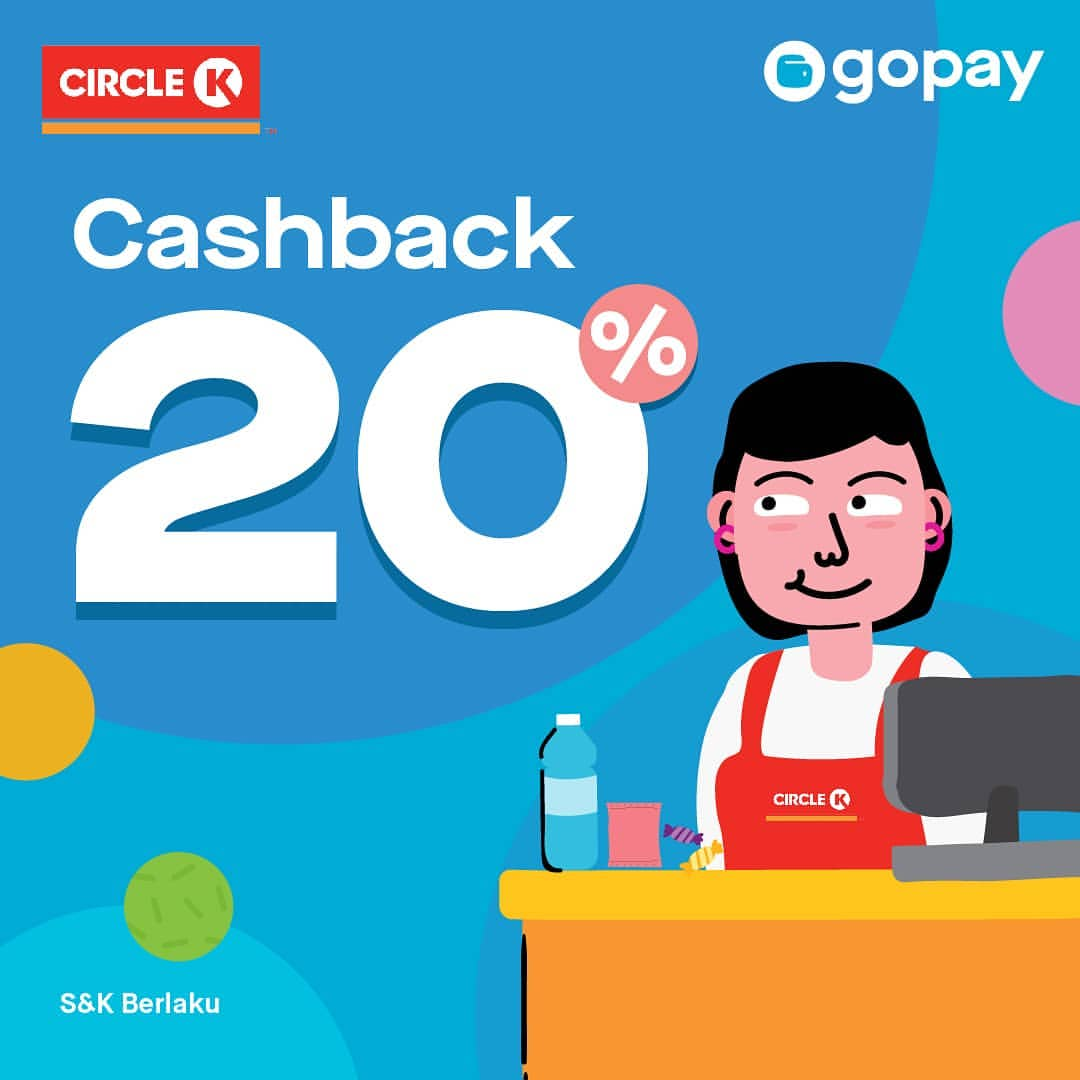 CIRCLE K Promo CASHBACK 20% dengan GO-PAY
