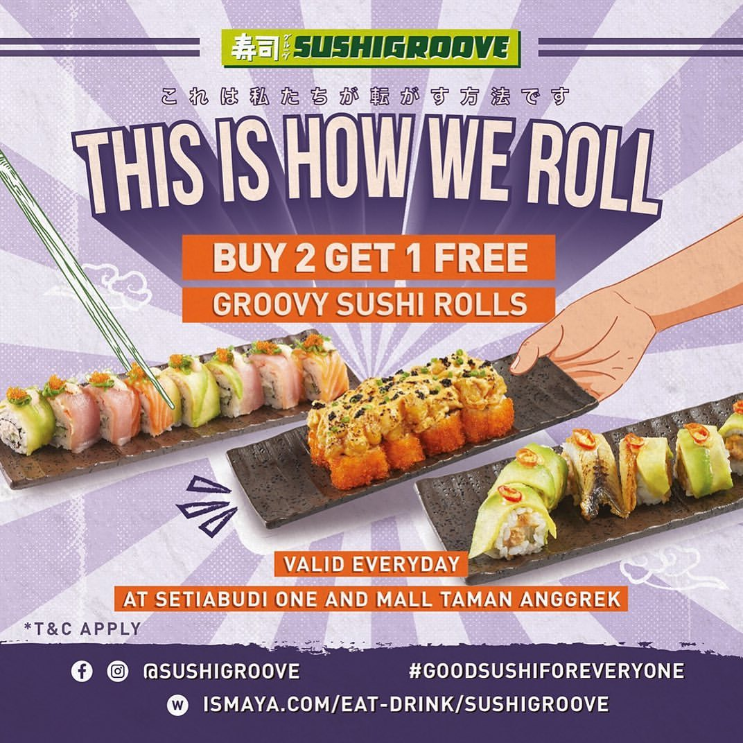 SUSHI GROOVE Promo Buy 2 Get 1 Free
