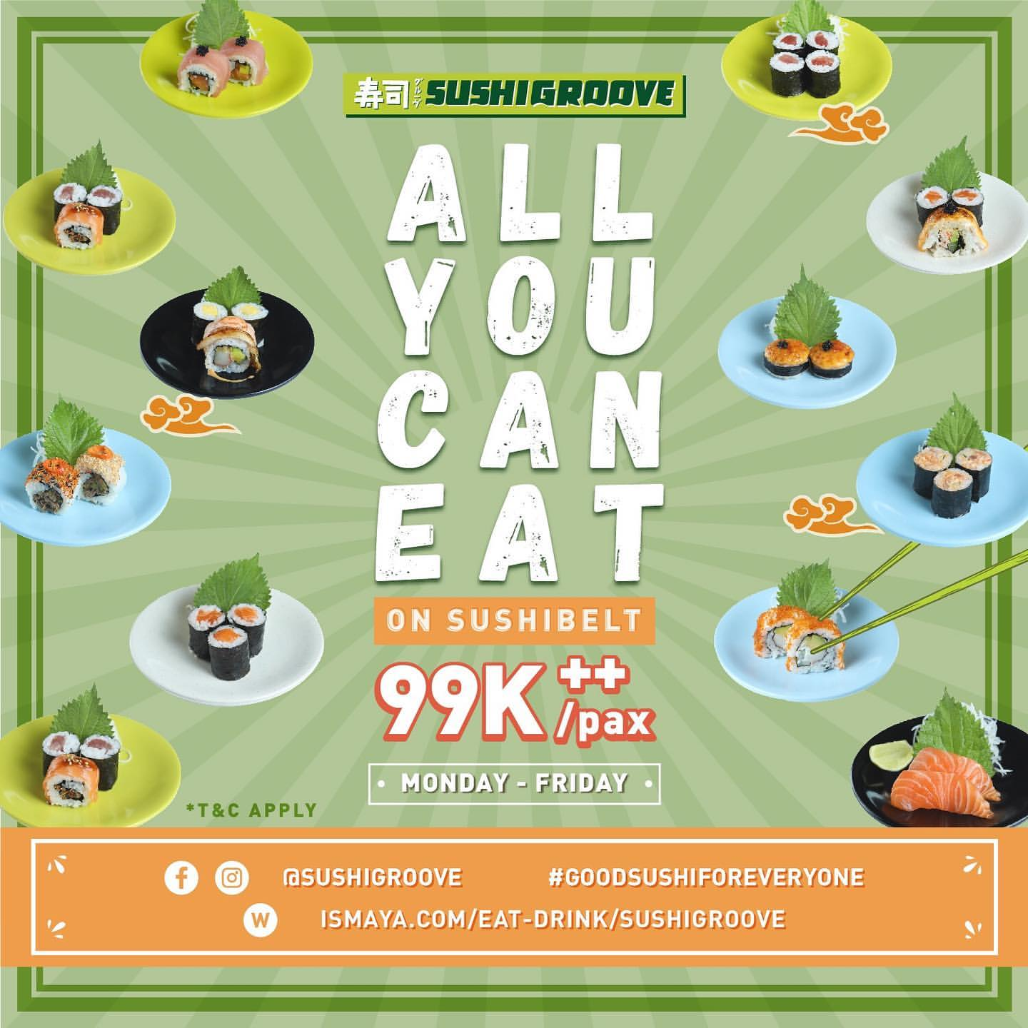 SUSHI GROOVE Promo All You Can Eat on Sushi Belt 99 K++ per pax