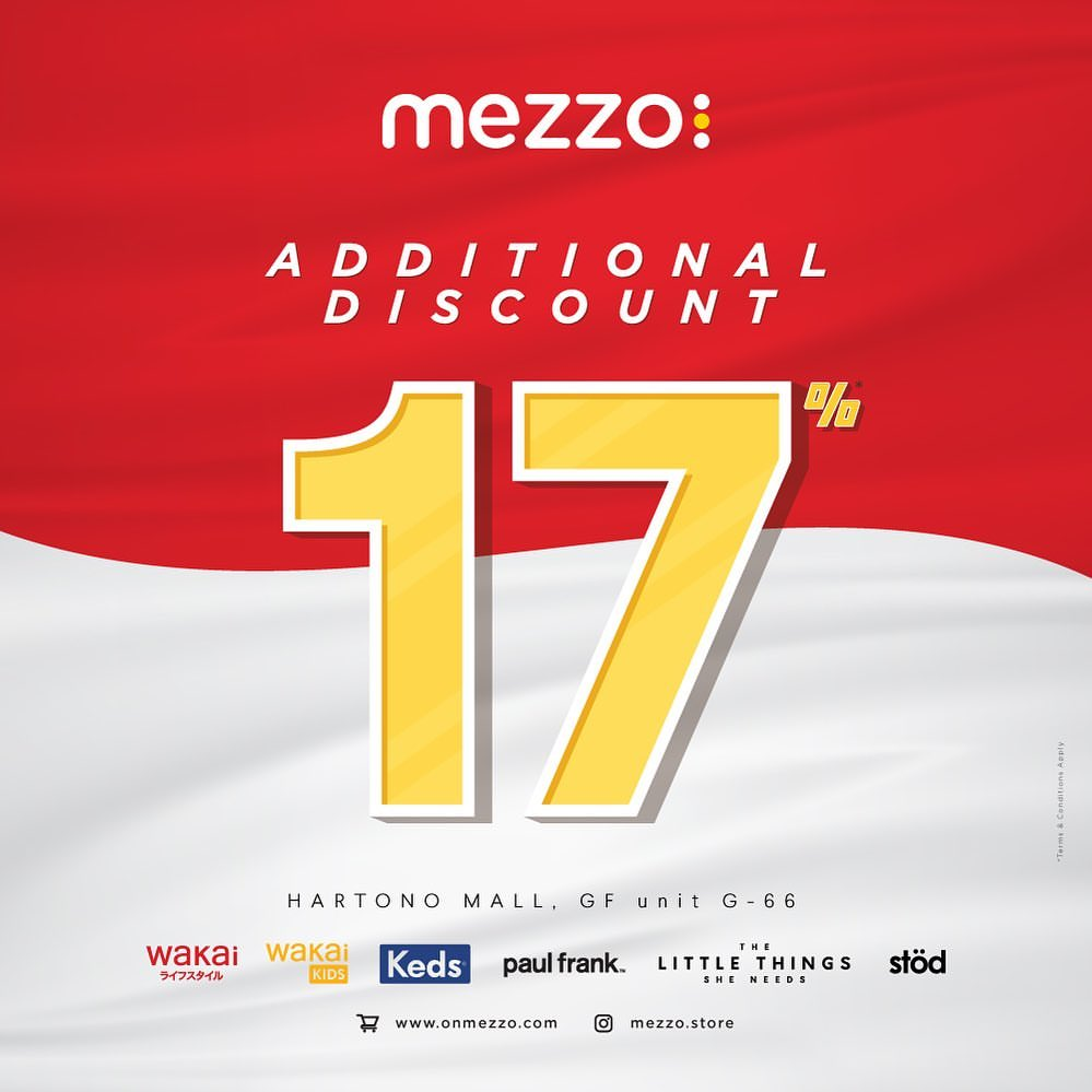 Diskon MEZZO Independence Month Promo Discount 17%*