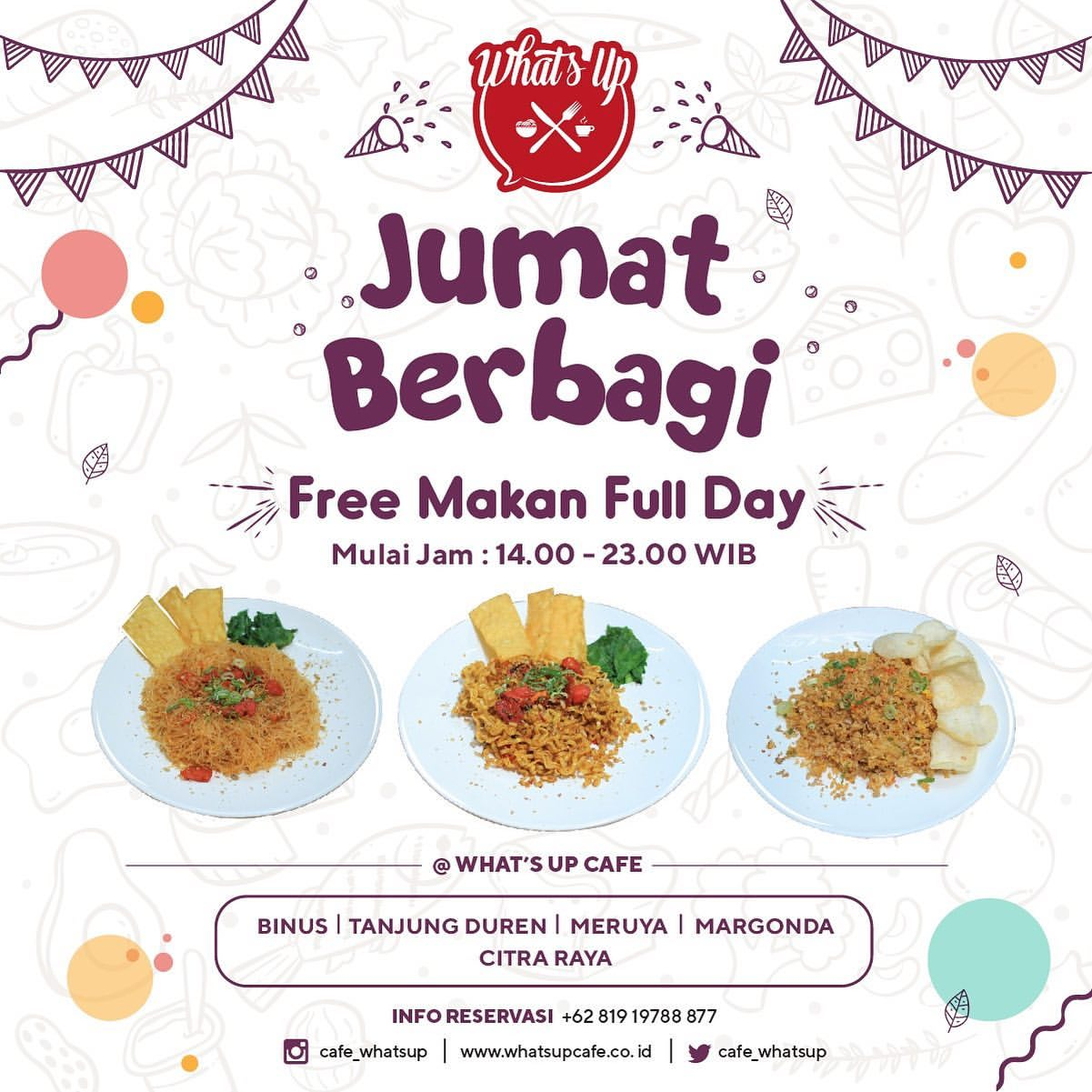 WHAT'S UP CAFE Promo Jumat Berbagi, Free* Makan Full Day