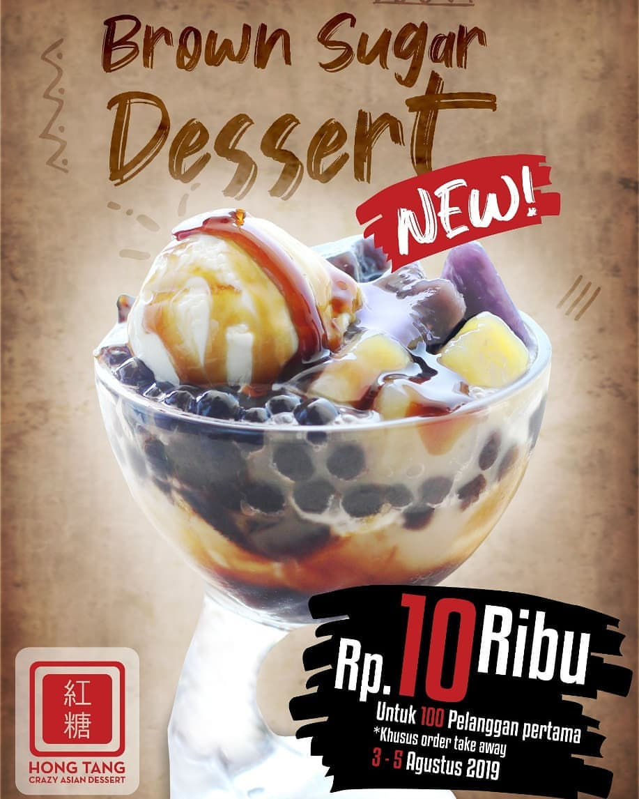 Diskon HONG TANG Promo Brown Sugar Dessert only Rp.10.000*