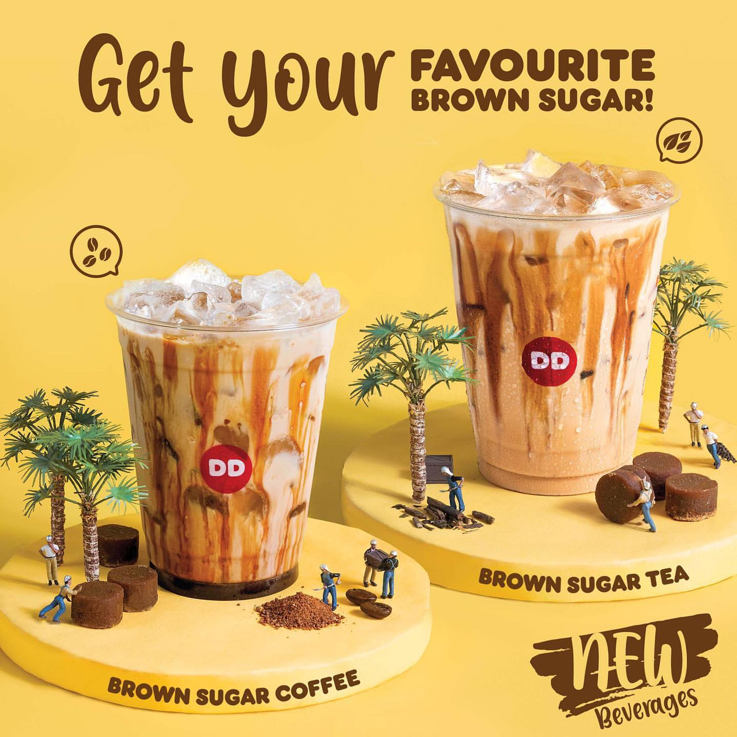 "DUNKIN DONUTS Promo New Beverages ""Brown Sugar"""