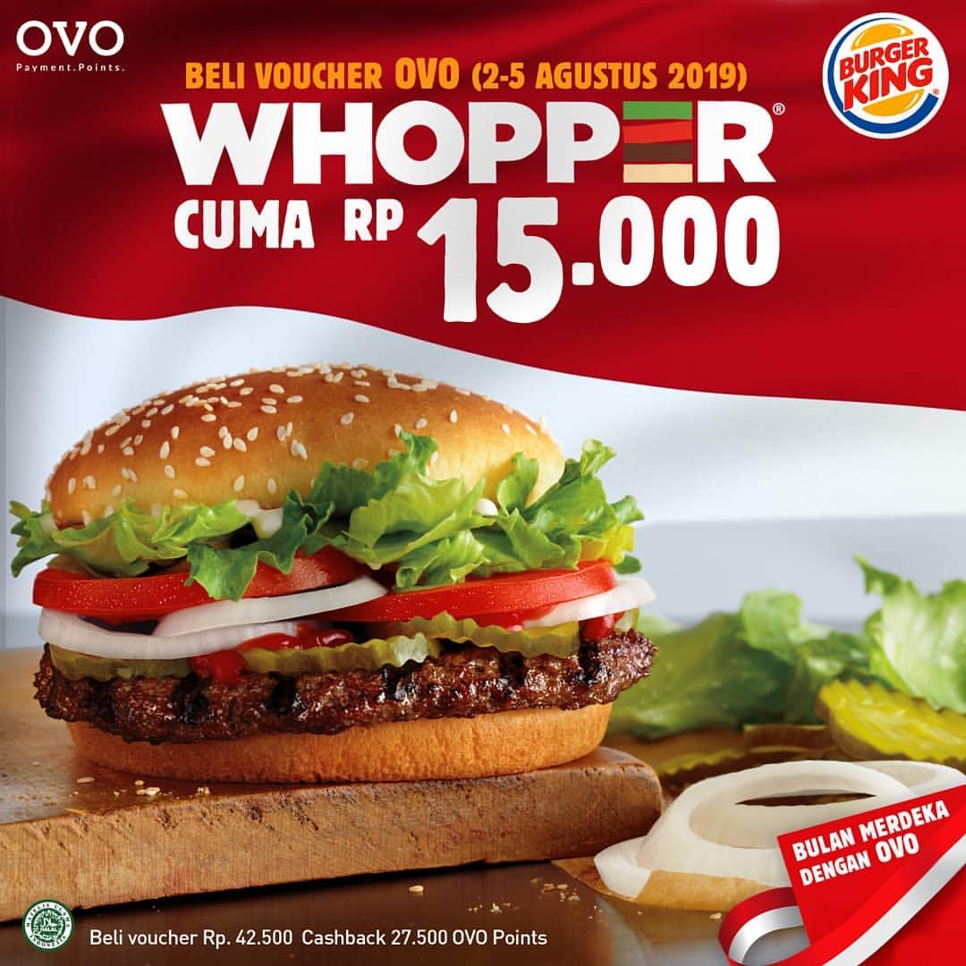 Diskon BURGER KING Promo WHOPPER cuma Rp. 15.000* dengan Voucher OVO