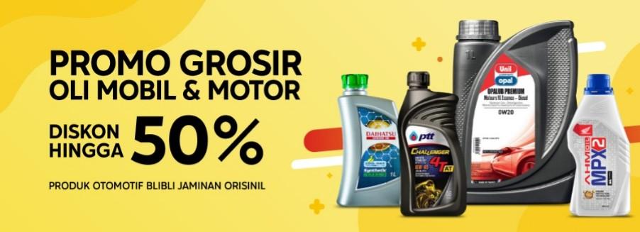 Blibli Promo Grosir Oli Mobil & Motor, Diskon Hingga 50%