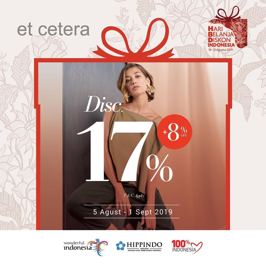 Diskon Et Cetera Promo Independence Day, Discount 17% + 8% Off*