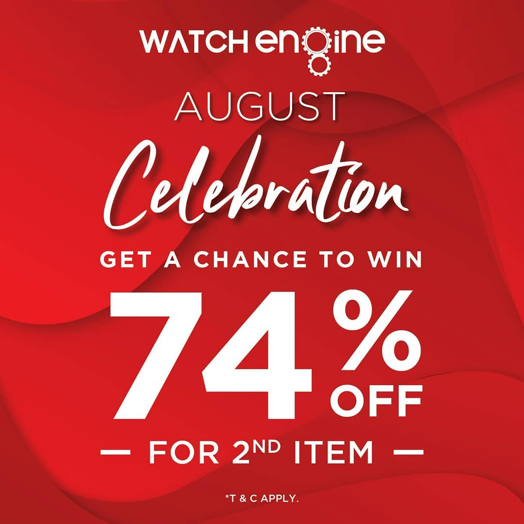 WATCH ENGINE Promo August Celebration Get Discount 74% Off For 2nd Item*