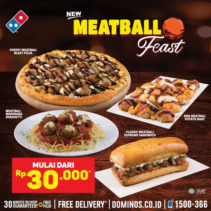 DOMINO'S PIZZA NEW! Meatball Feast, Harga mulai Rp.30.000